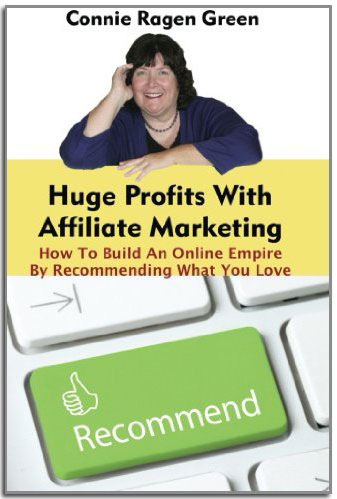 Huge Profits With Affiliate Marketing